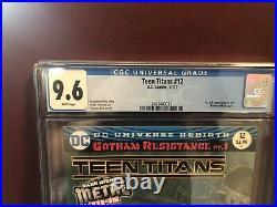 Teen Titans #12 CGC 9.6 White Pages 1sr Print. 1st App. Batman Who Laugh Not 9.8